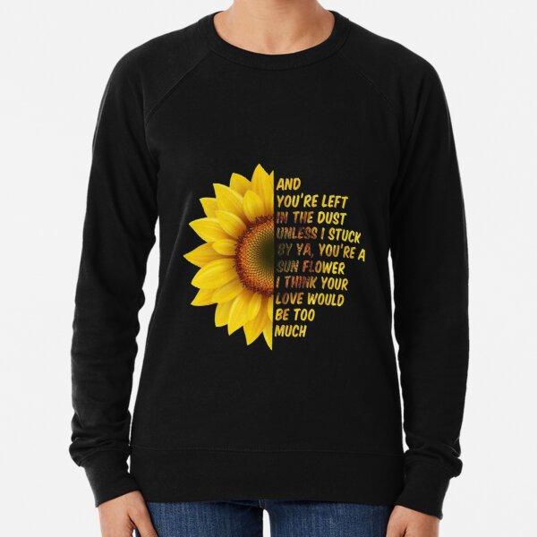 Post Malone Sunflower You're Left In The Dust Lightweight Sweatshirt