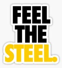 FEEL THE STEEL. - Alternate Sticker