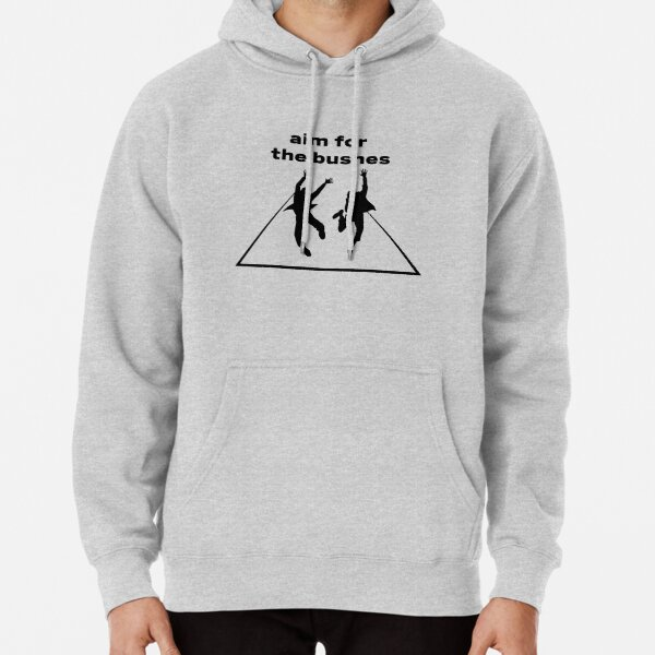The Other Guys Aim for the bushes Pullover Hoodie