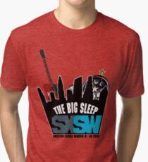 The Big Sleep SXSW 2012 Tri-blend T-Shirt