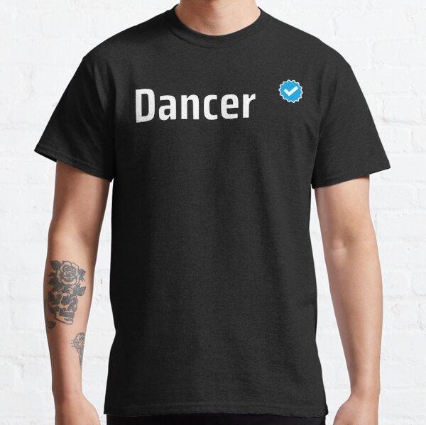 Verified Dancer Classic T-Shirt
