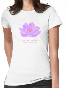 Fight for your Rights (and for Everybody Else's) - Purple Water Lily Womens Fitted T-Shirt