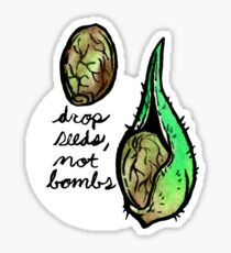 seeds, not bombs Sticker