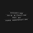 Accepting This Situation Embossed Labels by Brian Carson