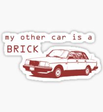 My Other Car is a Brick Sticker