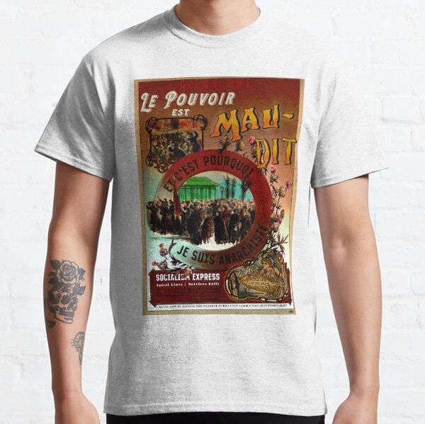 Le Pouvoir est Maudit - Anarchie & Louise Michel T-shirt classique