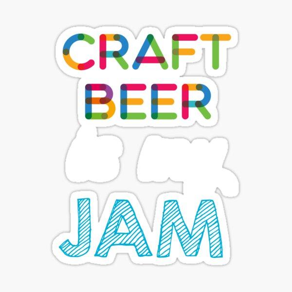 Craft Beer est mon Jam. Dr�le Craft Beer Conception Sticker