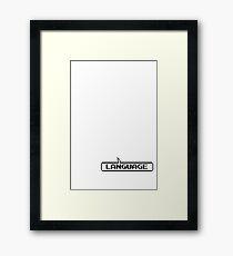 Language Framed Print