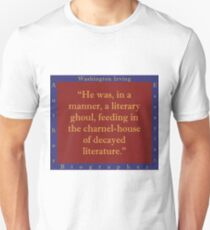 He Was In A Manner - W Irving Unisex T-Shirt
