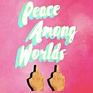 Peace Among Worlds by Caffrin25