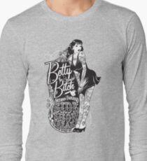 Side Show Freaks - Betty Bitch Long Sleeve T-Shirt