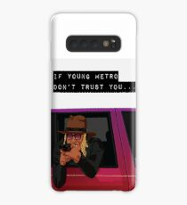 If young metro don't trust you Case/Skin for Samsung Galaxy