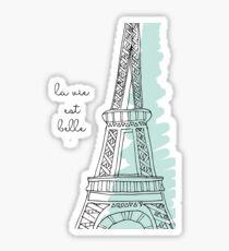 La Vie Est Belle Quote Design Sticker