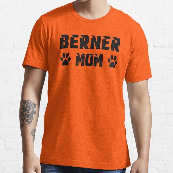 berner mom Essential T-Shirt