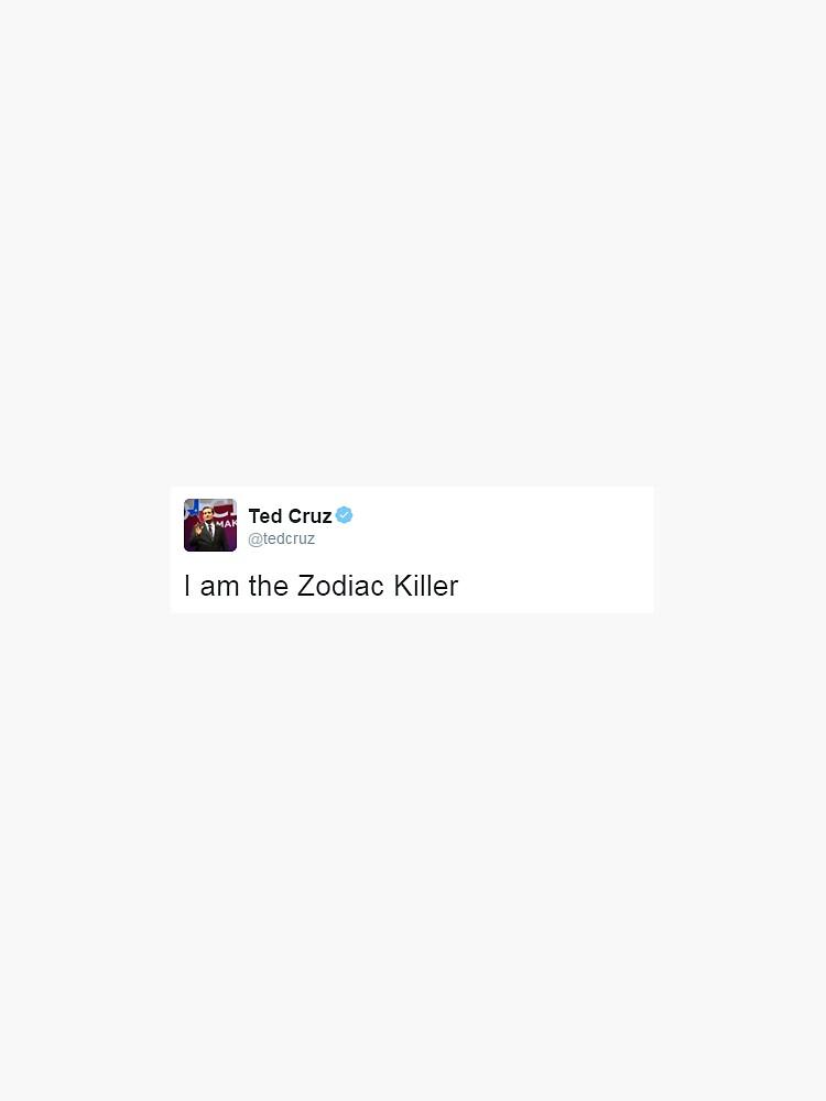 ted cruz is the zodiac killer by arkhamscity