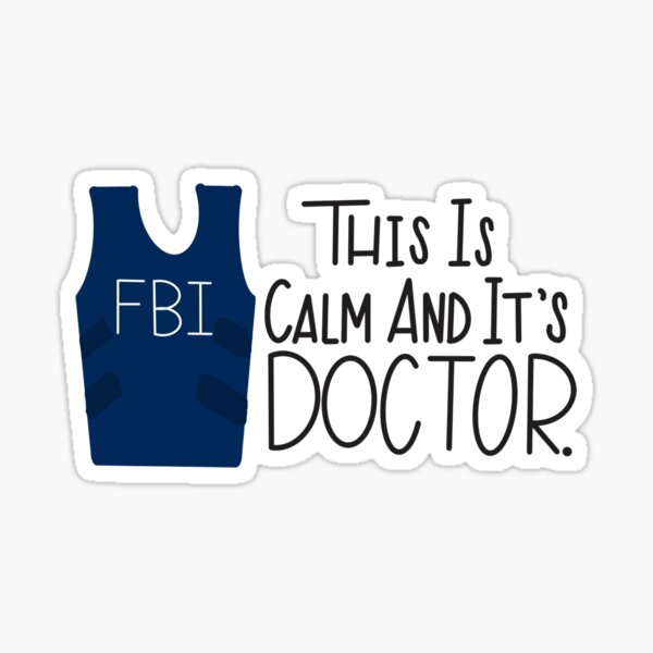 This is calm and it's doctor Sticker