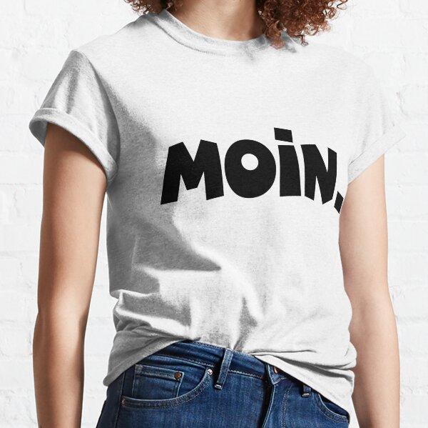 Moin - Guten Morgen Gruß Classic T-Shirt