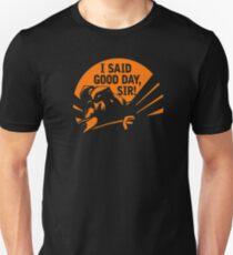 DOTA 2: AXE, I SAID GOOD DAY SIR Unisex T-Shirt