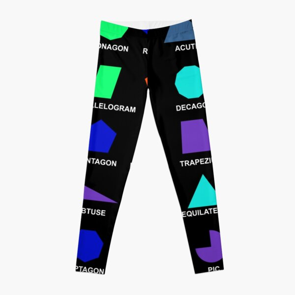 Geometric shapes: CIRCLE, NONAGON, RHOMBUS, ACUTE, ELLIPSE, RIGHT, PARALLELOGRAM, KITE, Decagon Leggings