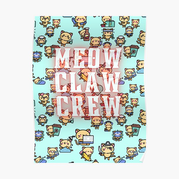 Meow Claw Crew Poster