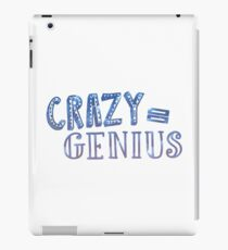 Crazy Equals Genius iPad Case/Skin