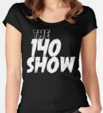 140 SHOW  Women's Fitted Scoop T-Shirt