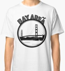 Bay Area  Classic T-Shirt