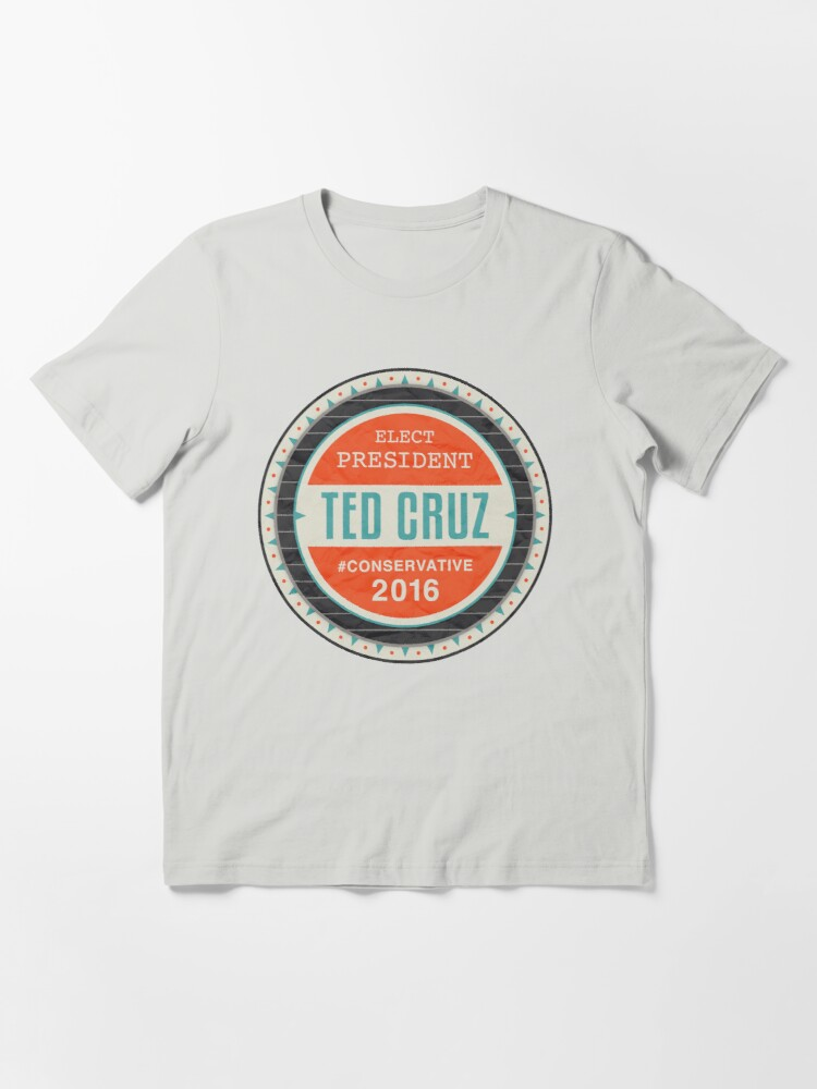 Alternate view of Elect President Ted Cruz Essential T-Shirt