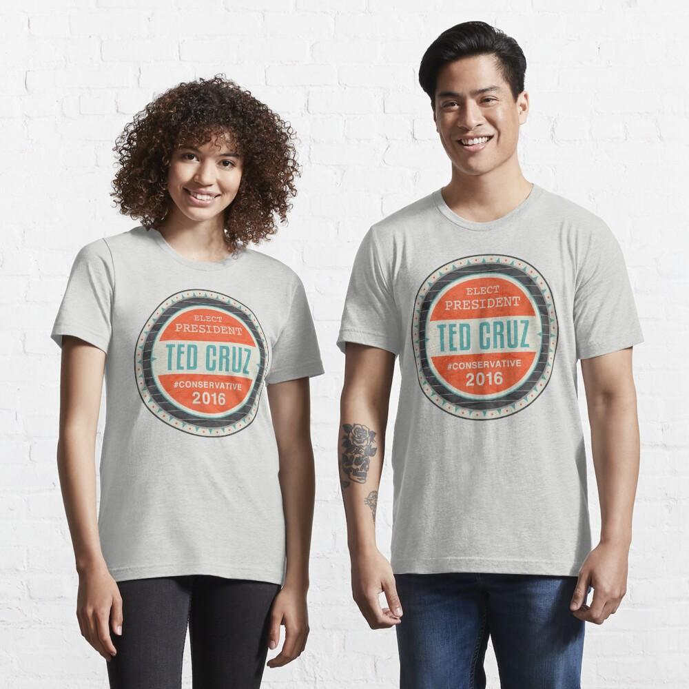 Elect President Ted Cruz Essential T-Shirt