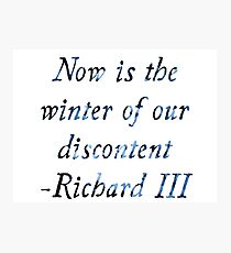 Now Is The Winter Of Our Discontent Photographic Print