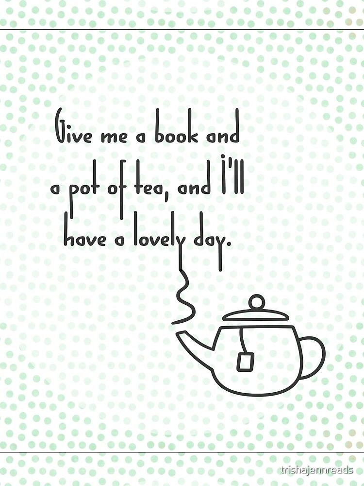 Pot of Tea by trishajennreads