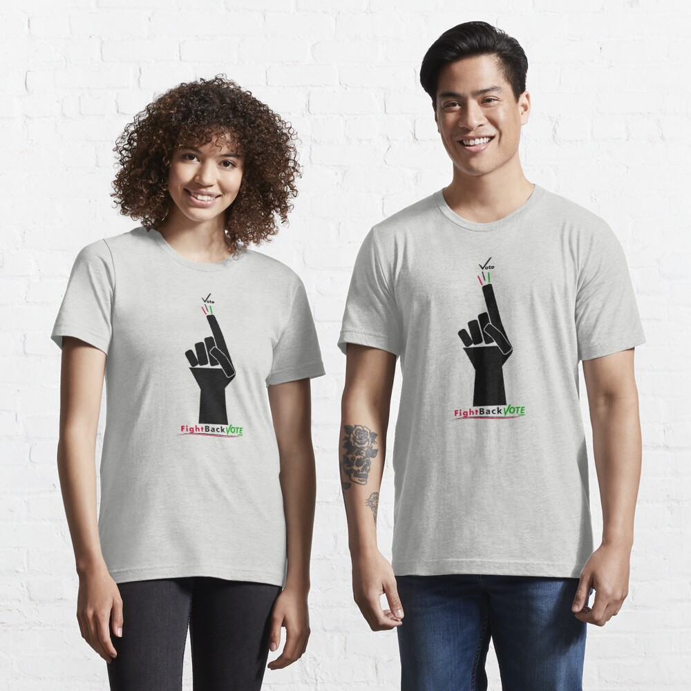 FIghtBackVote.com3 Essential T-Shirt