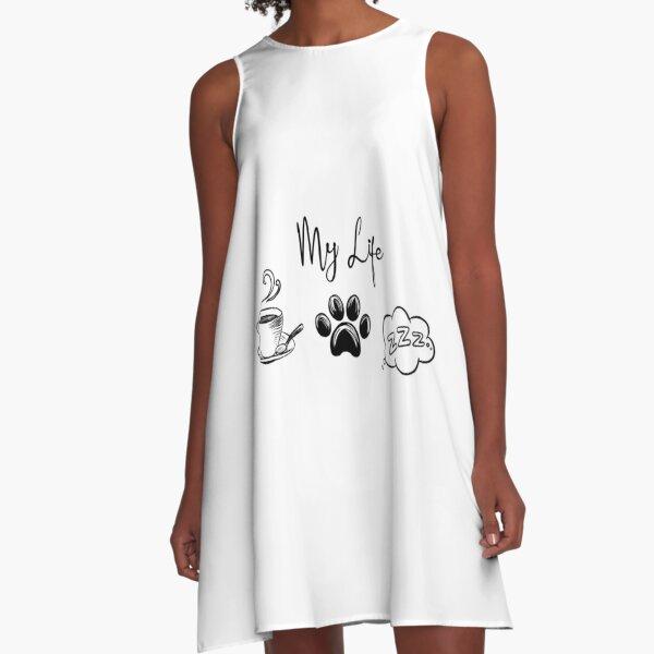 My life A-Line Dress