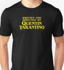Camiseta unisex Escrito y dirigido por Quentin Tarantino