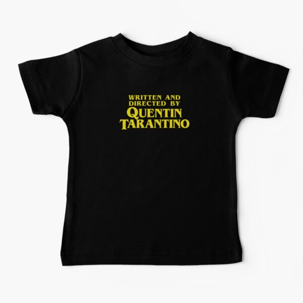 Written and Directed by Quentin Tarantino Baby T-Shirt