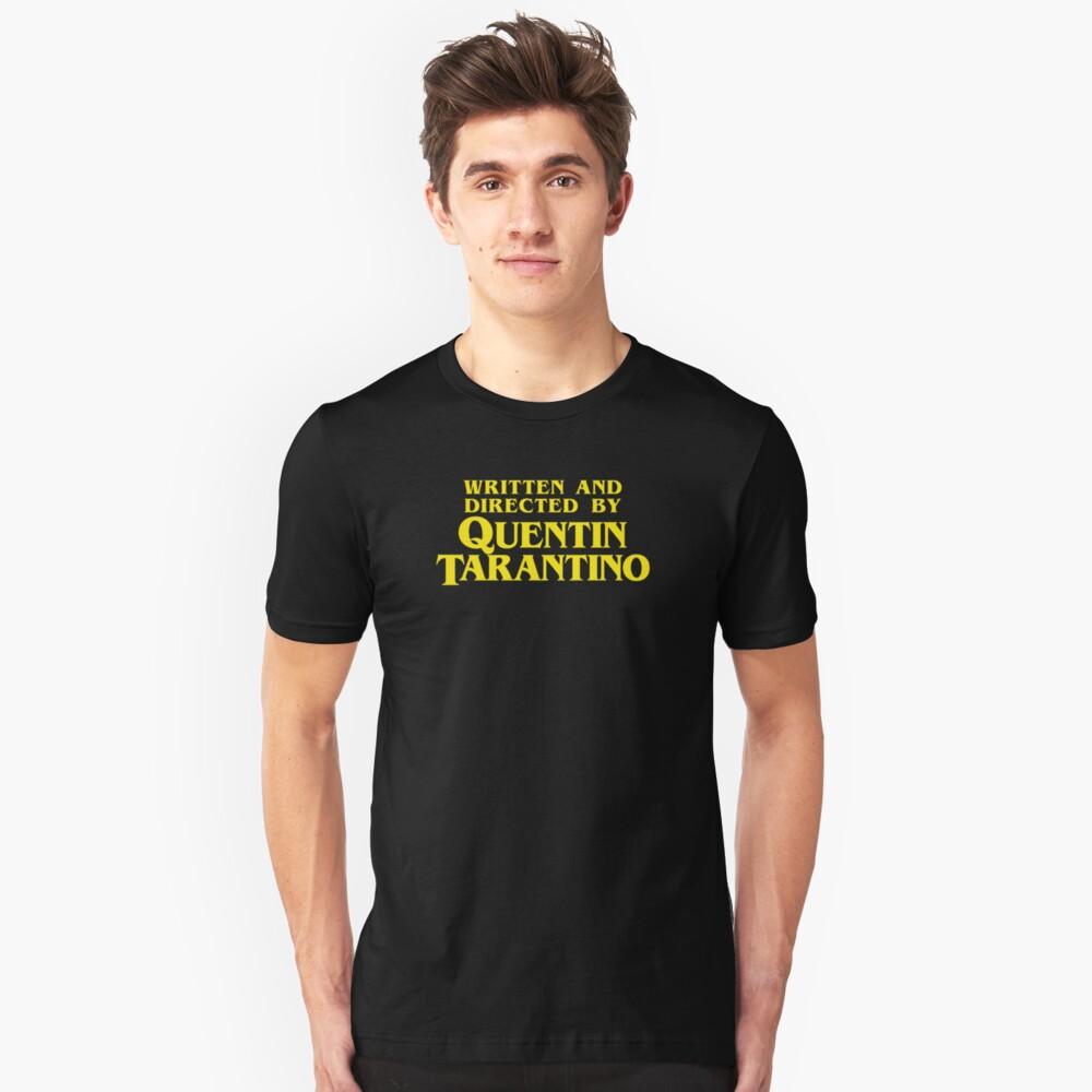 Geschrieben und Regie von Quentin Tarantino Unisex T-Shirt Vorne