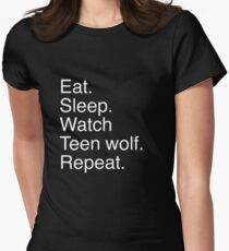 Eat.sleep.watch teen wolf.repeat. Womens Fitted T-Shirt