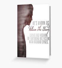 "William ""The Bloody"" Pratt - Spike - Greeting Card"