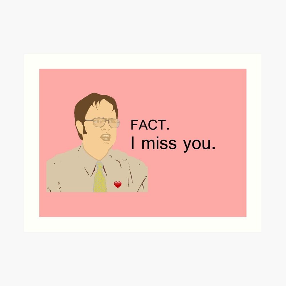 FACT. I miss you.  - Custom for Camila Art Print