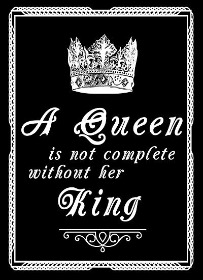 Queen Quote Love Couple Relationship Bae Boyfriend Photographic