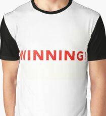 WINNING! Graphic T-Shirt