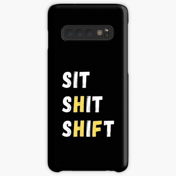 SIT SHIT SHIFT - WHEN NOTHING TO DO   Samsung Galaxy Snap Case