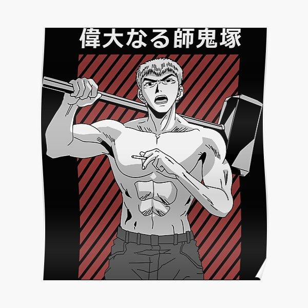 Eikichi Onizuka Poster