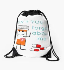 Don't You Forget About Me Drawstring Bag