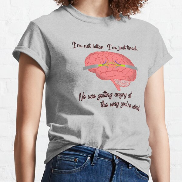 I'm not bitter, I'm just tired. - Dodie Design Classic T-Shirt