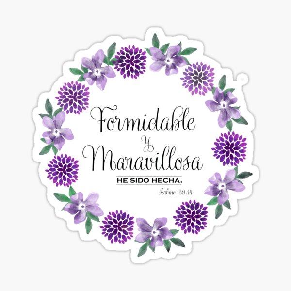 Formidable y Maravillosa (Salmo 139:14) Sticker