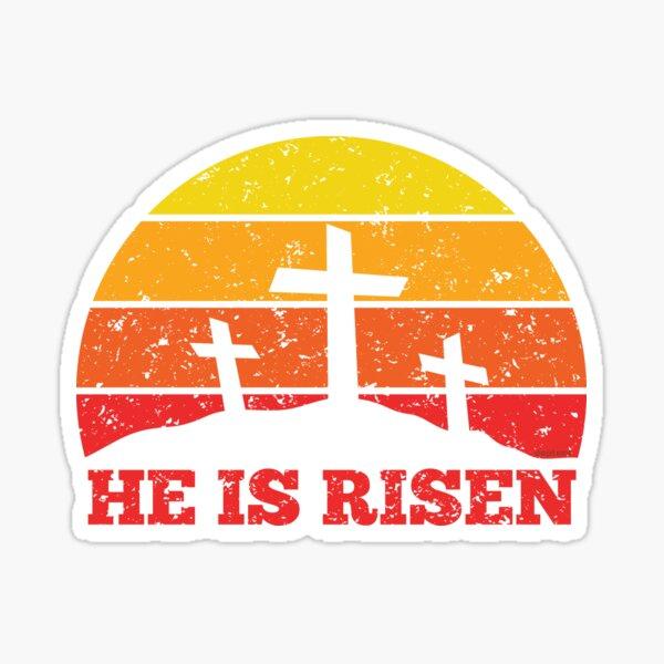 He Is Risen Crosses and Sunset Resurrection (s) Sticker