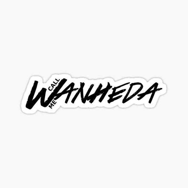 Call me Wanheda  Sticker