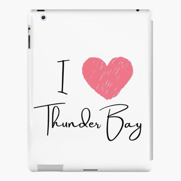 I Love Thunder Bay - Canada iPad Snap Case