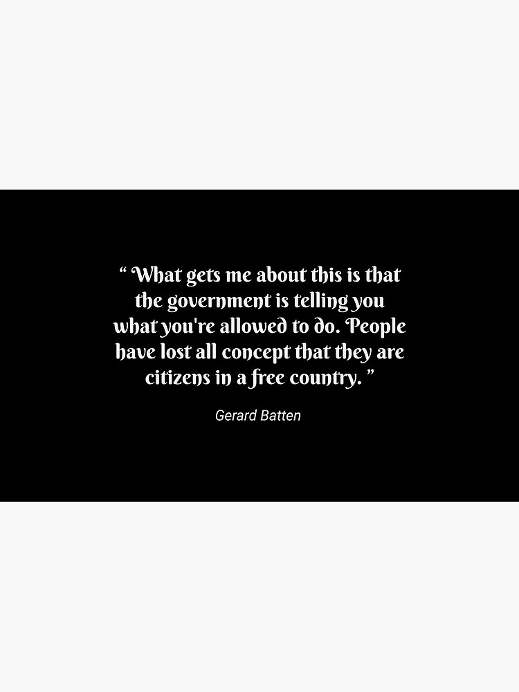 Gerard Batten quote by travelpicspro